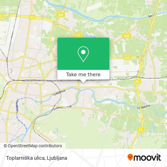 Toplarniška ulica map