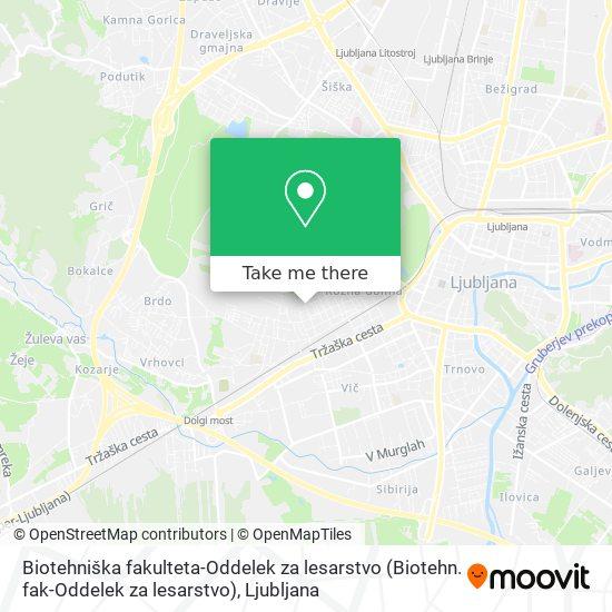 Biotehniška fakulteta-Oddelek za lesarstvo (Biotehn. fak-Oddelek za lesarstvo) map