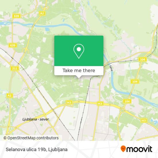 Selanova ulica 19b map