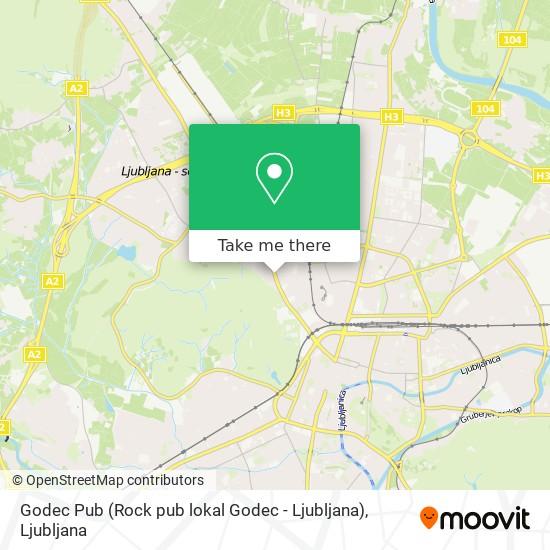 Godec Pub (Rock pub lokal Godec - Ljubljana) map