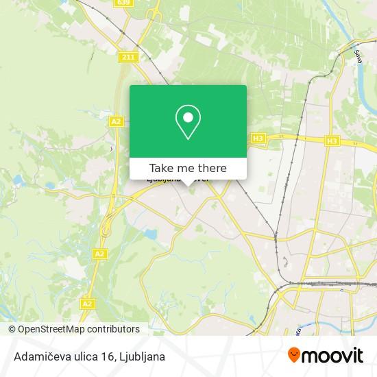 Adamičeva ulica 16 map
