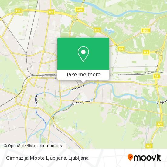 Gimnazija Moste Ljubljana map