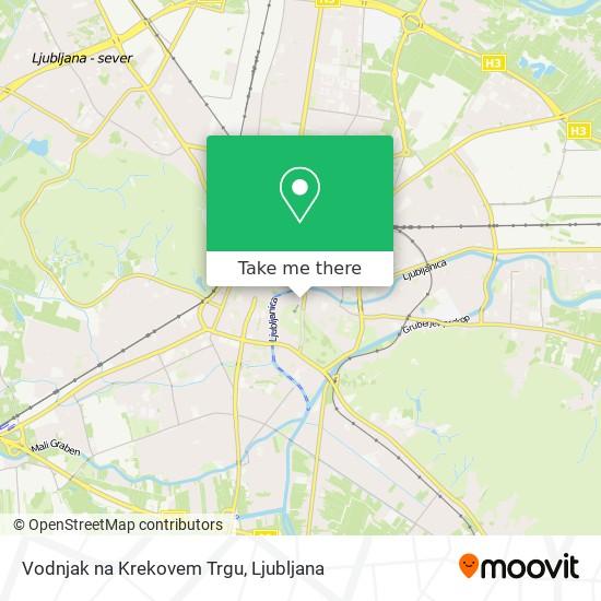 Vodnjak na Krekovem Trgu map