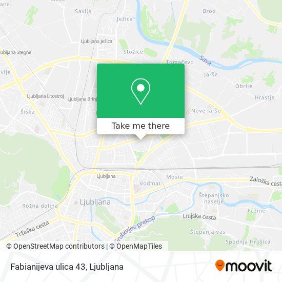 Fabianijeva ulica 43 map
