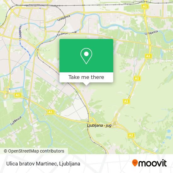 Ulica bratov Martinec map