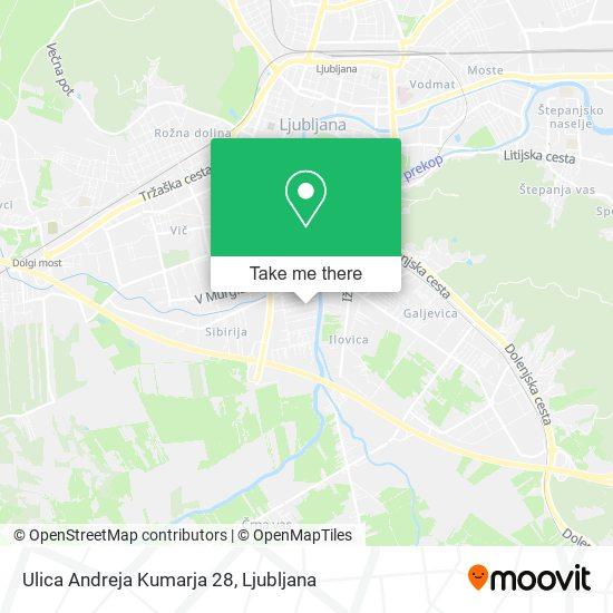 Ulica Andreja Kumarja 28 map