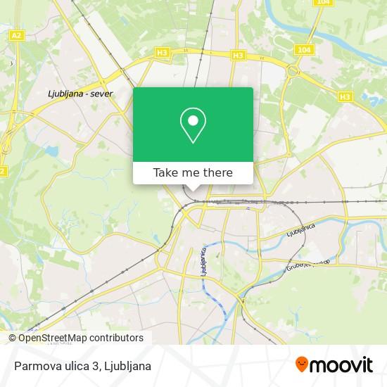 Parmova ulica 3 map