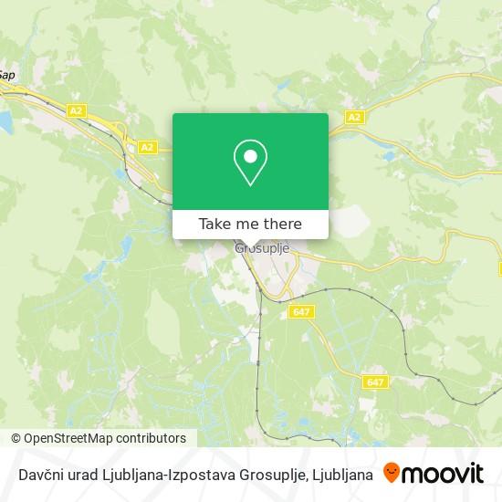 Davčni urad Ljubljana-Izpostava Grosuplje map