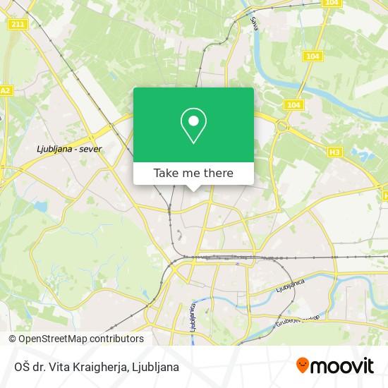 OŠ dr. Vita Kraigherja map