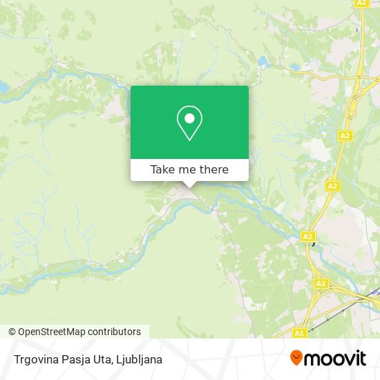 Trgovina Pasja Uta map