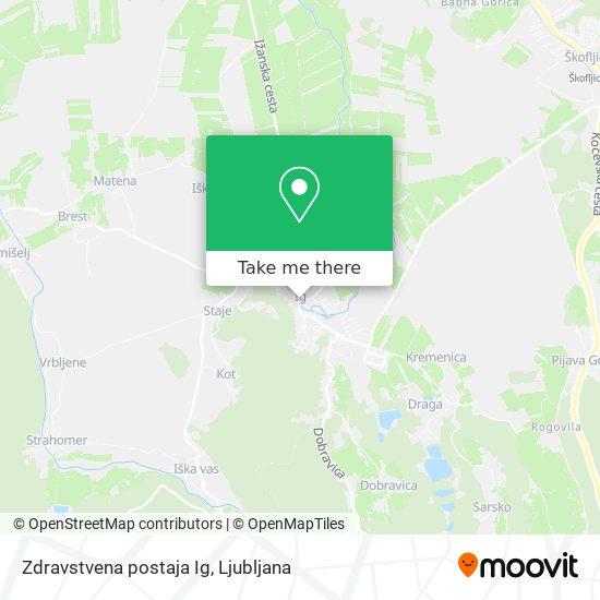 Zdravstvena postaja Ig map