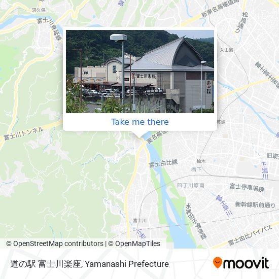 道の駅 富士川楽座 map