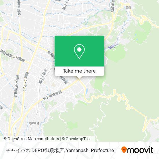 チャイハネ DEPO御殿場店 map