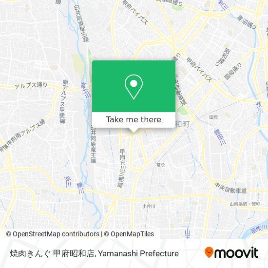焼肉きんぐ 甲府昭和店 지도
