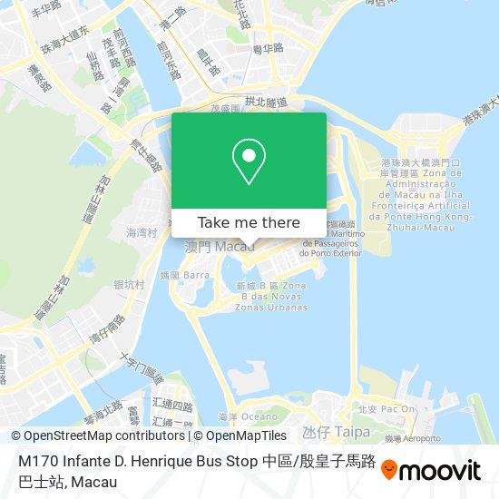 M170 Infante D. Henrique Bus Stop 中區 / 殷皇子馬路巴士站 map