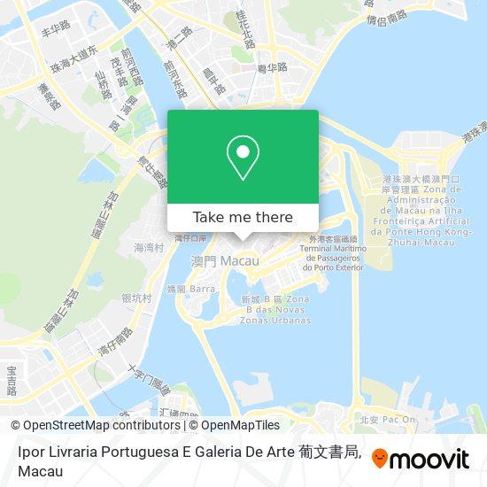 Ipor Livraria Portuguesa E Galeria De Arte 葡文書局 map