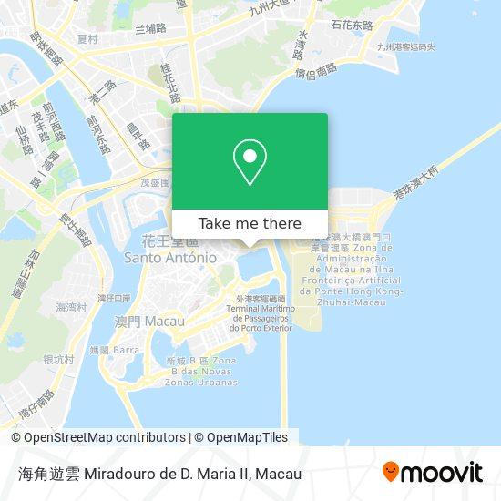 海角遊雲 Miradouro de D. Maria II map