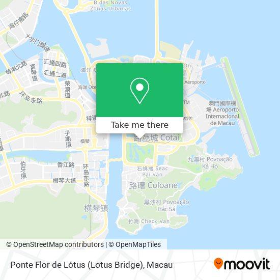 Ponte Flor de Lótus (Lotus Bridge) map