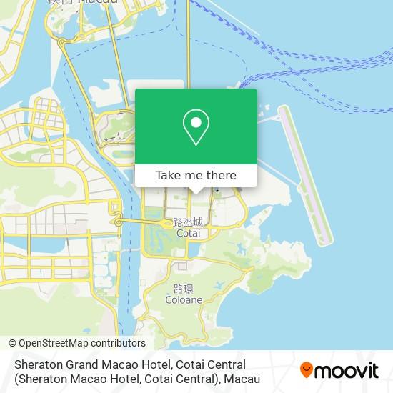 Sheraton Grand Macao Hotel, Cotai Central map