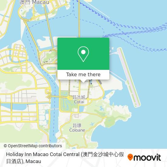 Holiday Inn Macao Cotai Central (澳門金沙城中心假日酒店) map