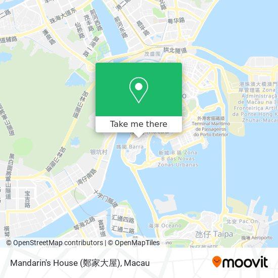 Mandarin's House (鄭家大屋) map