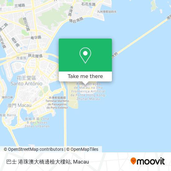 巴士 港珠澳大橋邊檢大樓站 map