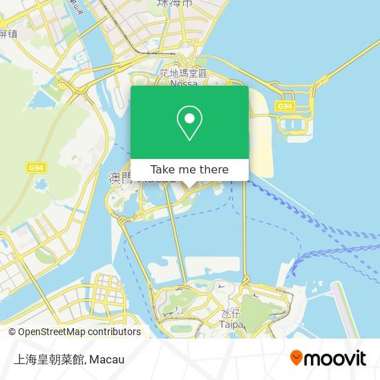 上海皇朝菜館 map