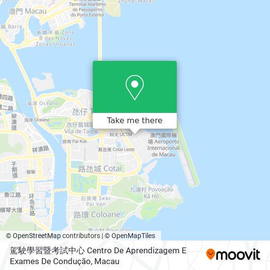 駕駛學習暨考試中心 Centro De Aprendizagem E Exames De Condução map