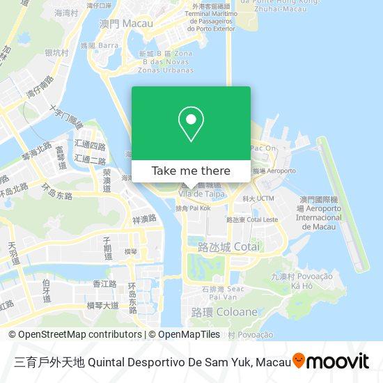 三育戶外天地 Quintal Desportivo De Sam Yuk map