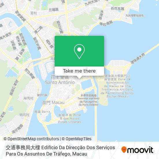 交通事務局大樓 Edifício Da Direcção Dos Serviços Para Os Assuntos De Tráfego map