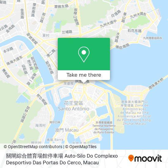 工人球場停車場 Auto-Silo Da Campo Dos Operários map