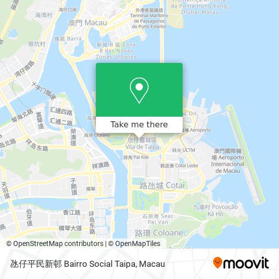 氹仔平民新邨 Bairro Social Taipa map