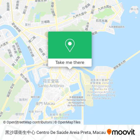 黑沙環衛生中心 Centro De Saúde Areia Preta map