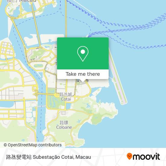 路氹變電站 Subestação Cotai map