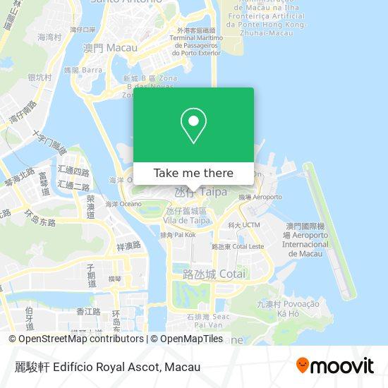 麗駿軒 Edifício Royal Ascot map