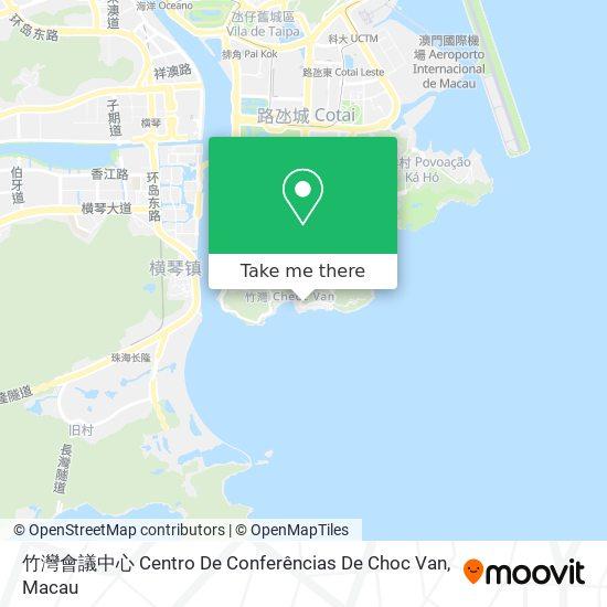 竹灣會議中心 Centro De Conferências De Choc Van map
