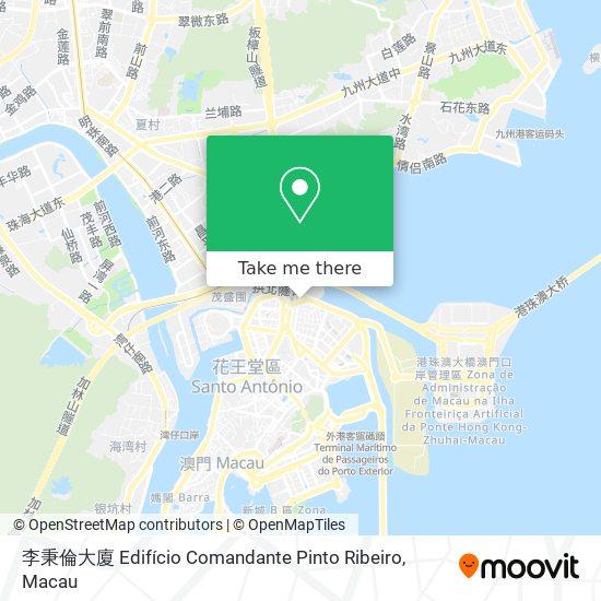 李秉倫大廈 Edifício Comandante Pinto Ribeiro map
