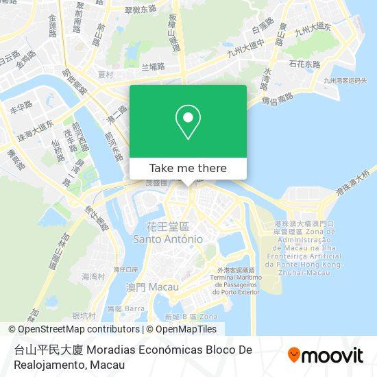 台山平民大廈 Moradias Económicas Bloco De Realojamento map