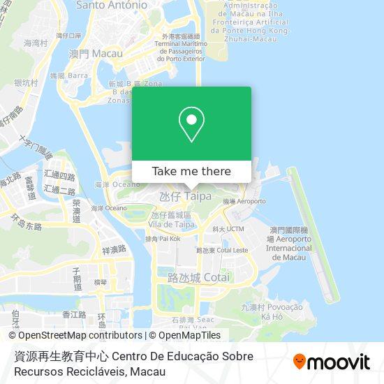 資源再生教育中心 Centro De Educação Sobre Recursos Recicláveis map
