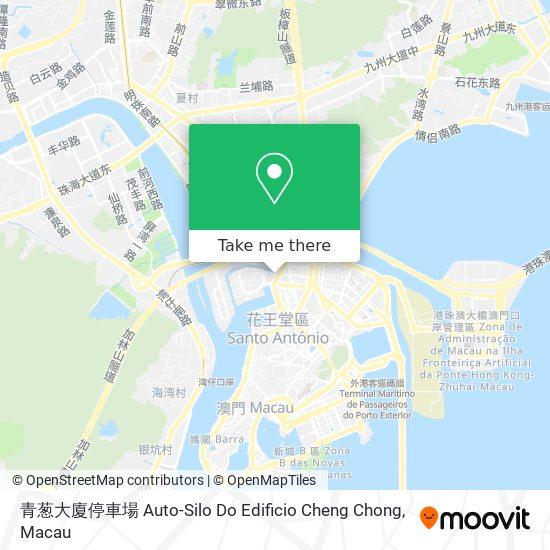 青葱大廈停車場 Auto-Silo Do Edificio Cheng Chong map