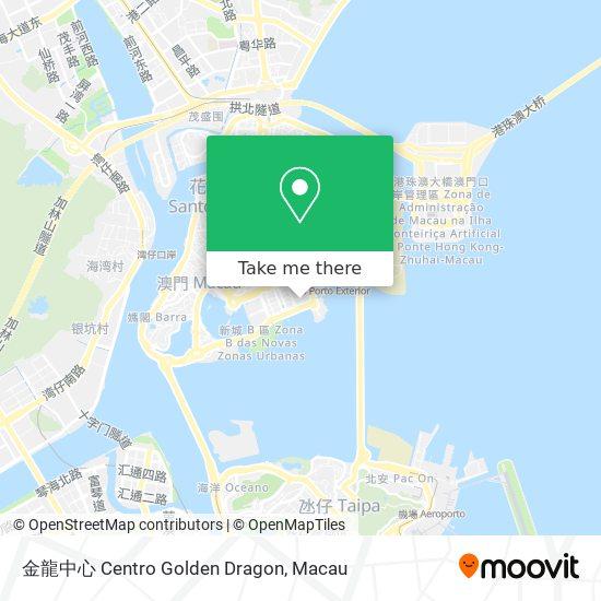 金龍中心 Centro Golden Dragon map