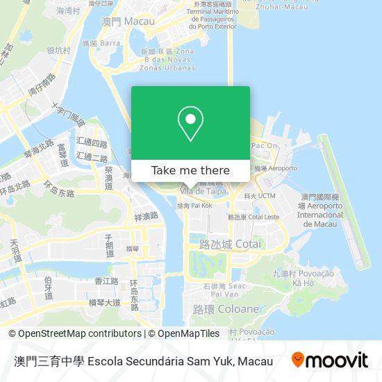 澳門三育中學 Escola Secundária Sam Yuk map
