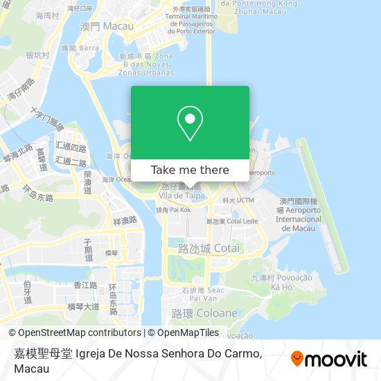 嘉模聖母堂 Igreja De Nossa Senhora Do Carmo map