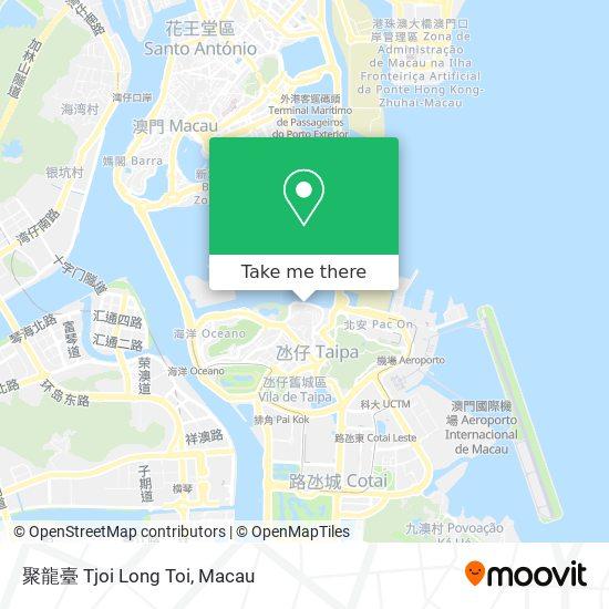 聚龍臺 Tjoi Long Toi map
