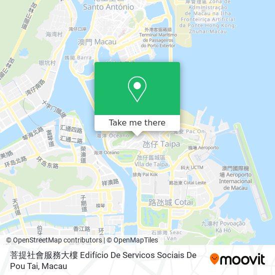 菩提社會服務大樓 Edifício De Servicos Sociais De Pou Tai map