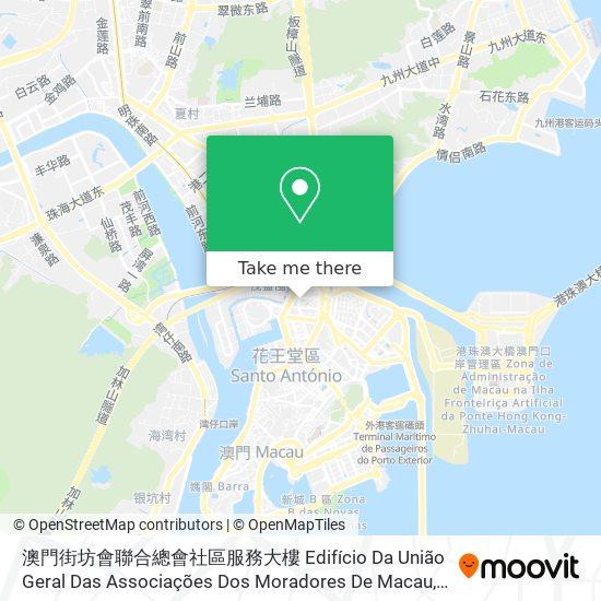 澳門街坊會聯合總會社區服務大樓 Edifício Da União Geral Das Associações Dos Moradores De Macau map