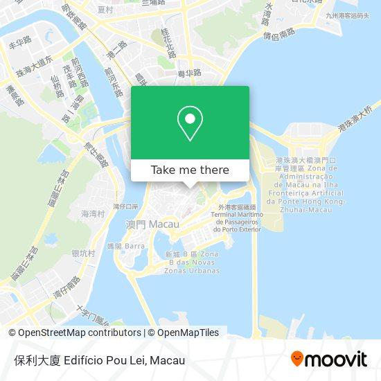 保利大廈 Edifício Pou Lei map