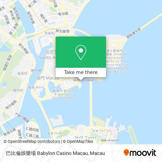 巴比倫娛樂場 Babylon Casino Macau map