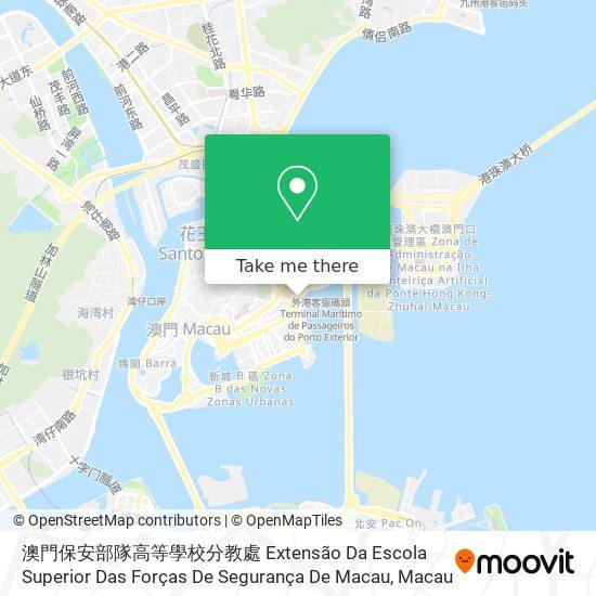 澳門保安部隊高等學校分教處 Extensão Da Escola Superior Das Forças De Segurança De Macau map
