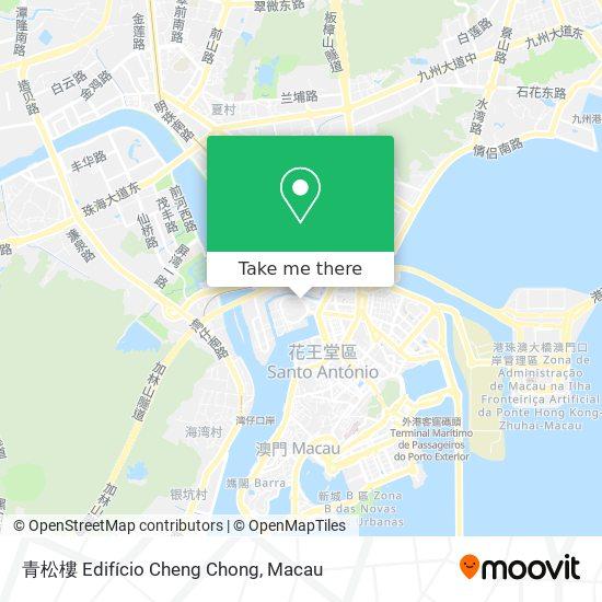 青松樓 Edifício Cheng Chong map